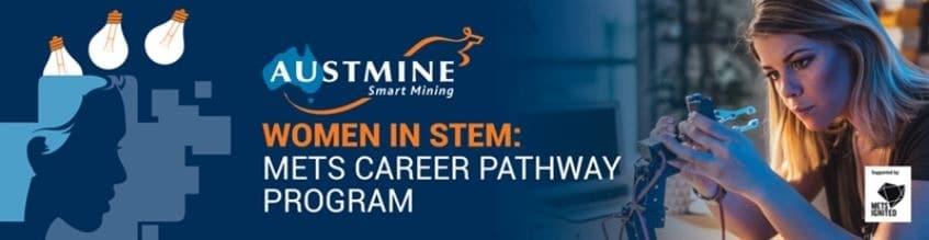 Austmine - Women in STEM: METS Career Pathway Program