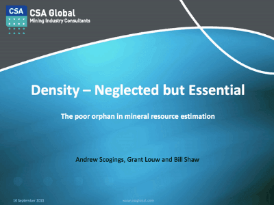 Density – Neglected But Essential, The Poor Orphan in Mineral resource Estimation