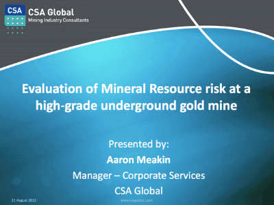 Evaluation of Mineral resource Risk at a High-Grade Underground Gold Mine