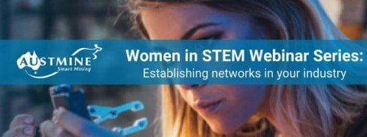 Women in STEM Webinar Series: Establishing networks in your industry