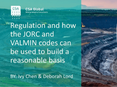 Regulation & How the JORC & VALMIN Codes can be Used to Build a Reasonable Basis