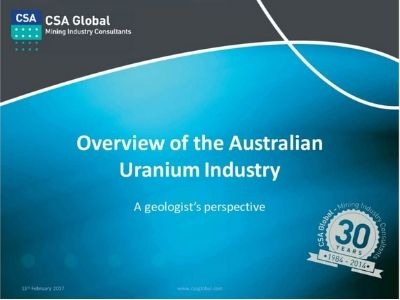 An Overview of Australia's Uranium Industry – A Geologist's Perspective