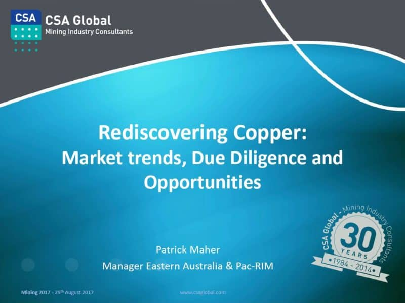 Rediscovering Copper: Market Trends, Due Diligence and Opportunities
