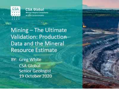 The Ultimate Validation – Production Data and the Mineral Resource Estimate