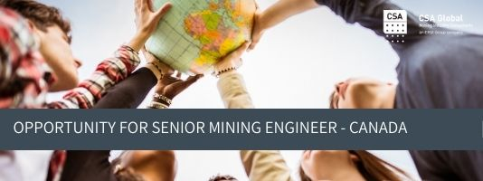 Opportunity for Senior Mining Engineer in Canada